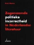 Bekijk details van Zogenaamde politieke incorrectheid in Nederlandse literatuur