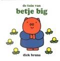 Bekijk details van De tuin van Betje Big
