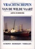 Bekijk details van Vrachtschepen van de wilde vaart