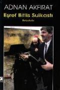 Bekijk details van Eşref Bitlis suikastı