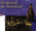 Bekijk details van De opstand der 'Batavieren'