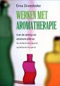 Bekijk details van Werken met aromatherapie
