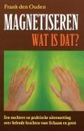 Bekijk details van Magnetiseren, wat is dat?