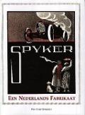 Bekijk details van Spyker, een Nederlands fabrikaat