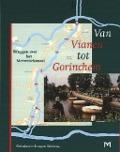 Bekijk details van Van Vianen tot Gorinchem