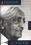 Bekijk details van Krishnamurti over... de zin van werk