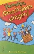 Bekijk details van Hemeltje, oma is gaan vliegen!
