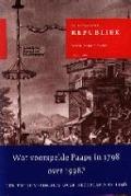 Bekijk details van De Bataafsche Republiek, zo als zij behoord te zijn, en zo als zij weezen kan: of revolutionaire droom in 1798: wegens toekomstige gebeurtenissen tot 1998