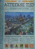 Bekijk details van De Azteekse tijd