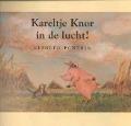 Bekijk details van Kareltje Knor in de lucht!