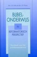 Bekijk details van Bijbelonderwijs in reformatorisch perspectief