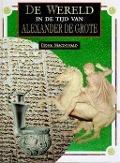 Bekijk details van De wereld in de tijd van Alexander de Grote