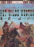 Bekijk details van Het beste boek over het Wilde Westen