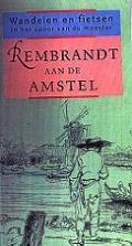 Bekijk details van Rembrandt aan de Amstel