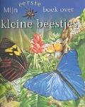 Bekijk details van Mijn eerste boek over kleine beestjes
