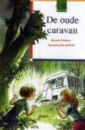 Bekijk details van De oude caravan