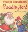Bekijk details van Vrolijk kerstfeest, Paddington!
