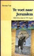 Bekijk details van Te voet naar Jeruzalem