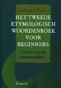 Bekijk details van Het tweede etymologisch woordenboek voor beginners, of Hoe het karretje carrière maakte...