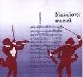 Bekijk details van Musici over muziek