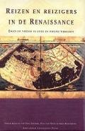 Bekijk details van Reizen en reizigers in de Renaissance