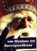 Bekijk details van Van Nicolaas tot speelgoedbaas