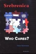 Bekijk details van Srebrenica who cares?