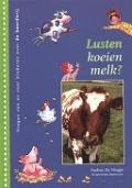 Bekijk details van Lusten koeien melk?