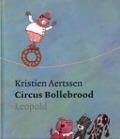Bekijk details van Circus Bollebrood