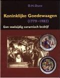 Bekijk details van Koninklijke Goedewaagen (1779-1982)