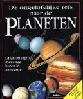 Bekijk details van De ongelofelijke reis naar de planeten