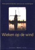 Bekijk details van Wieken op de wind