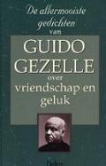 Bekijk details van De allermooiste gedichten van Guido Gezelle over vriendschap en geluk