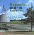 Bekijk details van Begroeide daken in Nederland