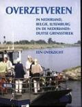 Bekijk details van Overzetveren in Nederland, België, Luxemburg en de Nederlands-Duitse grensstreek