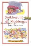 Bekijk details van Snikheet in Moddergat