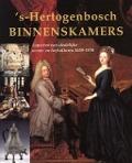 Bekijk details van 's-Hertogenbosch binnenskamers