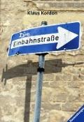 Bekijk details van Die Einbahnstraße