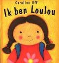 Bekijk details van Ik ben Loulou
