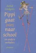 Bekijk details van Pippi gaat (niet) naar school en andere verhalen