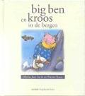 Bekijk details van Big Ben en Kroos in de bergen