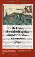 Bekijk details van De kikker die zichzelf opblies en andere Middelnederlandse fabels