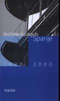 Bekijk details van Architectuurgids Spanje, 1920-2000