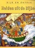 Bekijk details van Helden uit de Bijbel