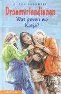 Bekijk details van Wat geven we Katja?