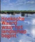 Bekijk details van Hoeksche Waard, waar het landschap begint