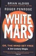 Bekijk details van White Mars, or, The mind set free