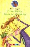 Bekijk details van Ome Klaas, haar op de kaas