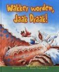 Bekijk details van Wakker worden, Jaak Draak!