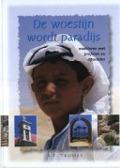 Bekijk details van De woestijn wordt paradijs